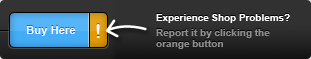 Experience Shop Problems? Report it by clicking the orange button